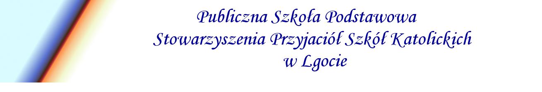 Publiczna Szkoła Podstawowa SPSK w Lgocie